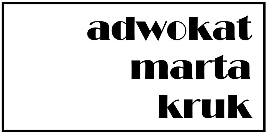 Adwokat Marta Kruk - Kancelaria Adwokacka Poznań